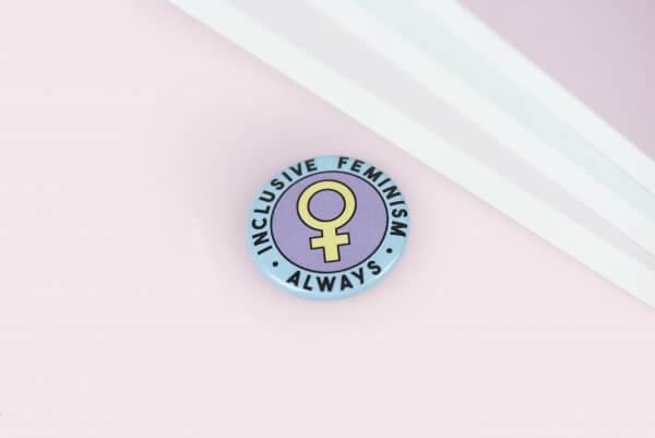 La Donna Cannone Berlin Shop Feminism Always Button Pin Anstecker