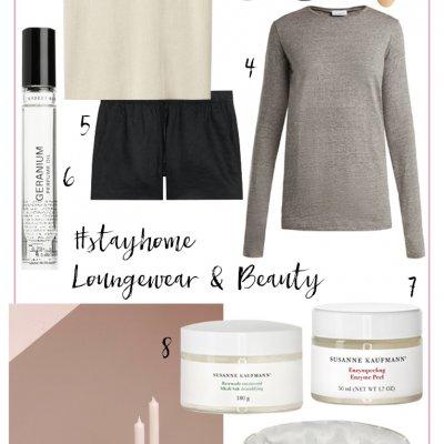 #stayhome Inspiration für Beauty und Loungewear
